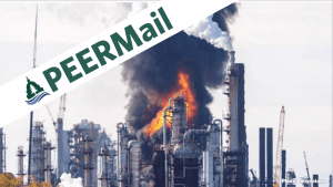 PEERMail Banner - Fumes and Fire at Oil Refinery