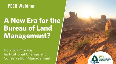 Webinar | A New Era for the Bureau of Land Management?