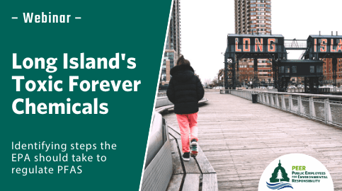Webinar | Long Island's Toxic Forever Chemicals